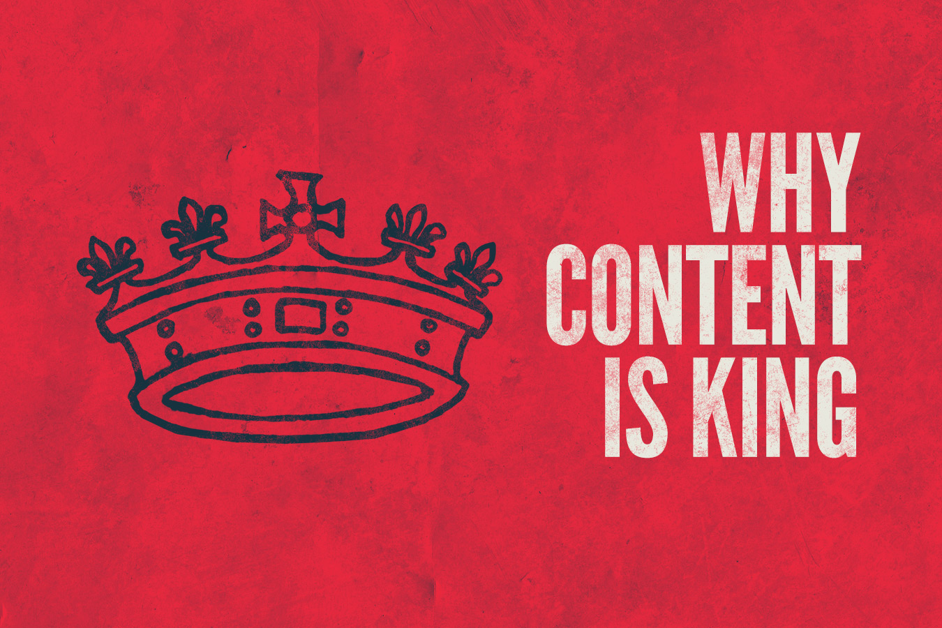 Why Content Is King : Marketing Legends and Icons