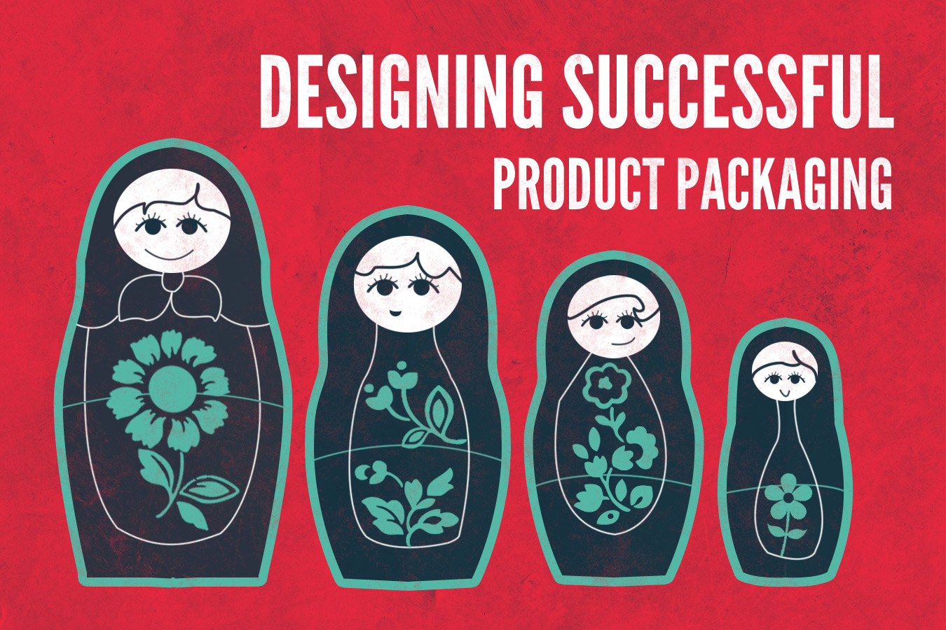 Designing Successful Product Packaging