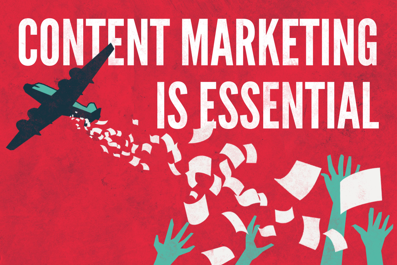 4 Reasons why Content Marketing is Essential for your Business
