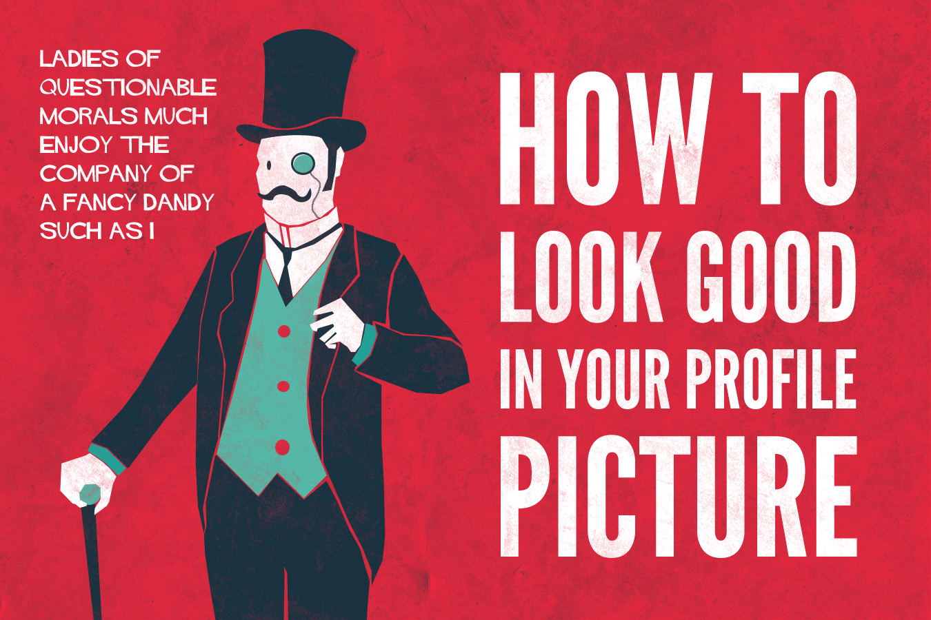 How to look good in your profile picture